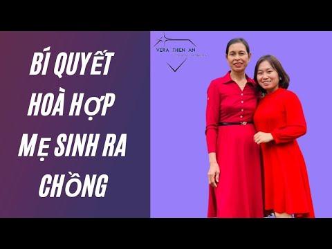 #Livestream 4: BÍ QUYẾT HOÀ HỢP MẸ SINH RA CHỒNG/Vera Thiên Ân