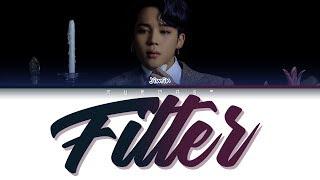 Download lagu BTS JIMIN - FILTER (Color Coded Lyrics Eng/Rom/Han)