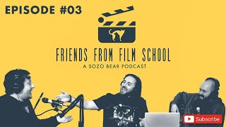 Friends From Film School EP 03: Franchise Filmmaking & Tales From Our Retail Days