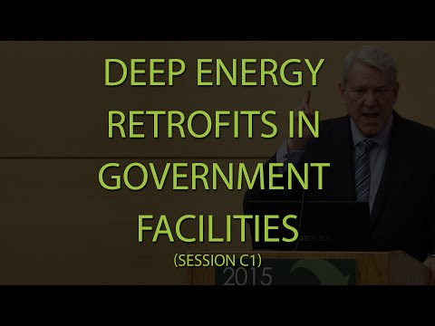 2015 Building Energy Summit - C1 - Deep Energy Retrofits in Government Facilities