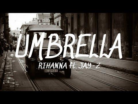 umbrella---rihanna-ft.-jay-z-(lyrics)🎵