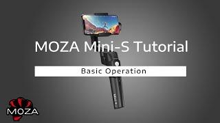 MOZA Mini-S Official Tutorial  |  Basic Operation