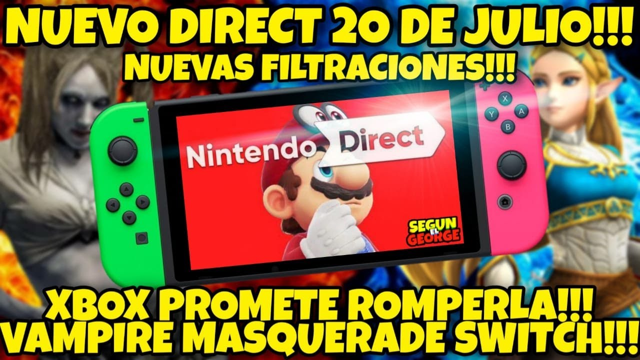 NOTICIAS EPICAAAS:NINTENDO DIRECT CONFIRMADO EL 20 DE JULIO , TONELADAS DE INFO!!! VAMPIRE SWITCH!!!
