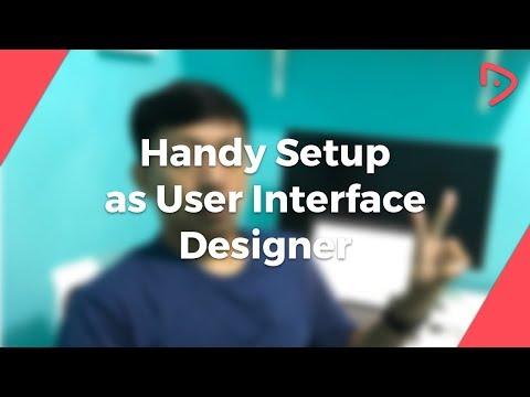 My Setup as User Interface Designer