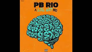 PB Rio- LiLBiTMo (HIT SINGLE)