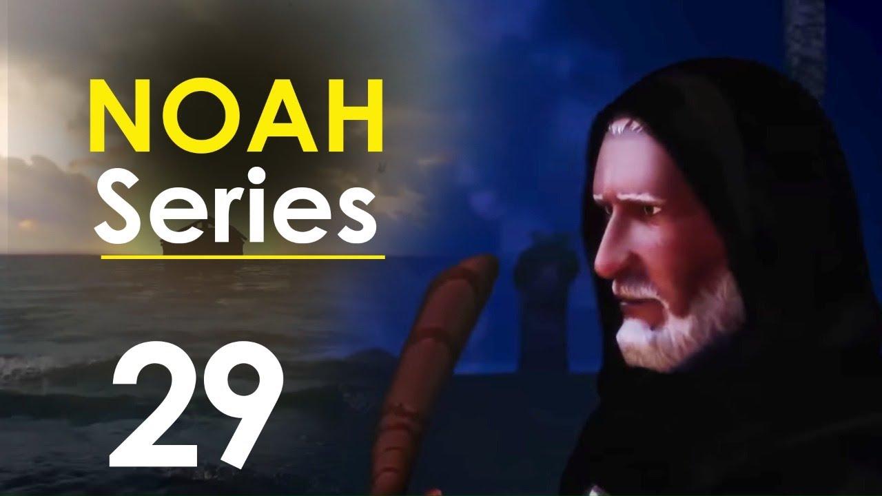 Noah Series | Episode 29 | Ramadan 2020