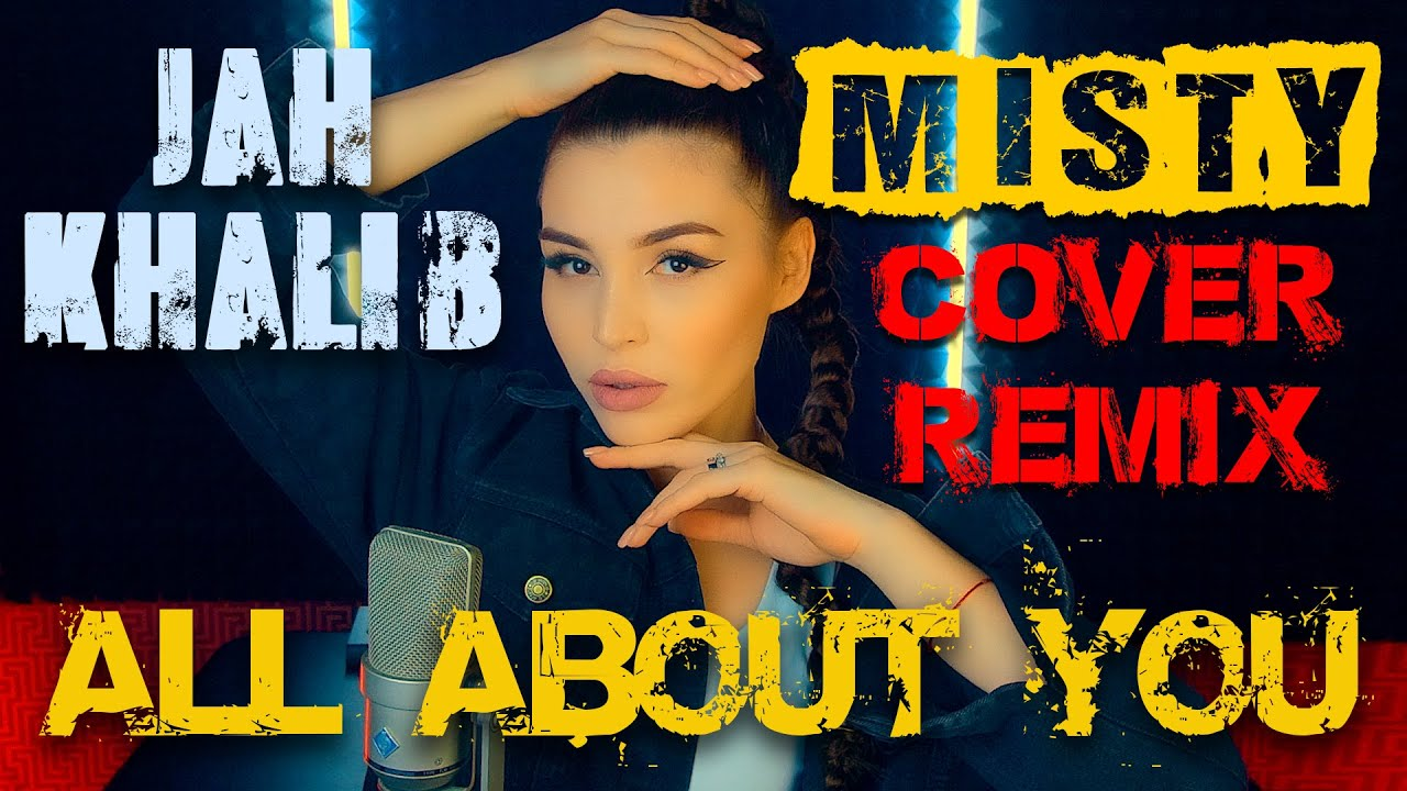 MISTY (Jah Khalib) - All About You (Cover Remix) | Deep House Remix | Танцевальная музыка
