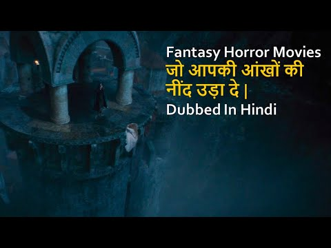 Top 10 Best Fantasy Horror Movies Dubbed In Hindi All Time Hit