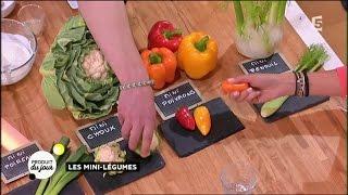 Produit du jour : les mini-légumes