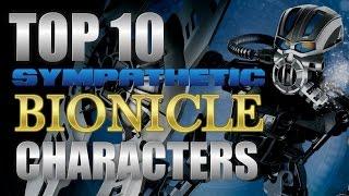 Top 10 Sympathetic BIONICLE Characters - TheShadowedOne1