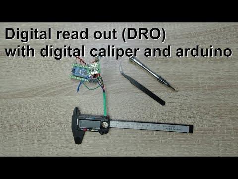 Digital Read Out (DRO) Using An Arduino And A Digital Caliper