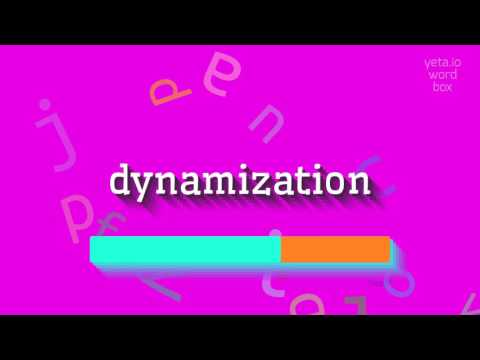 "How to say ""dynamization""! (High Quality Voices)"