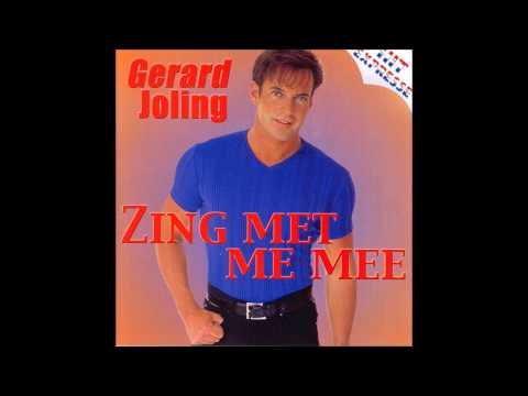 Gerard Joling - Zing Met Me Mee (Tot Morgen Vroeg)