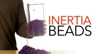 Inertia Beads - Sick Science! #153