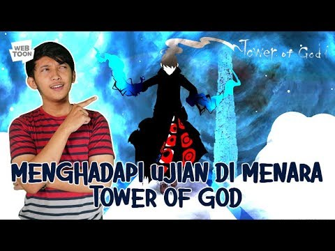 [LINE WEBTOON] Menghadapi Ujian Di Menara Tower Of God
