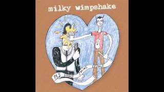 Share A Little Love With Me - Milky Wimpshake