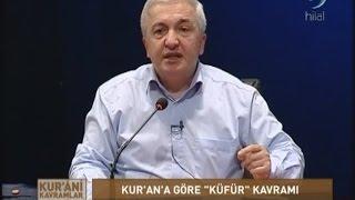 16-03-2016 Kur'an'da Küfür Kavramı - Prof Dr Mehmet OKUYAN – Kur'an'i Kavramlar – Hilal TV 2017 Video