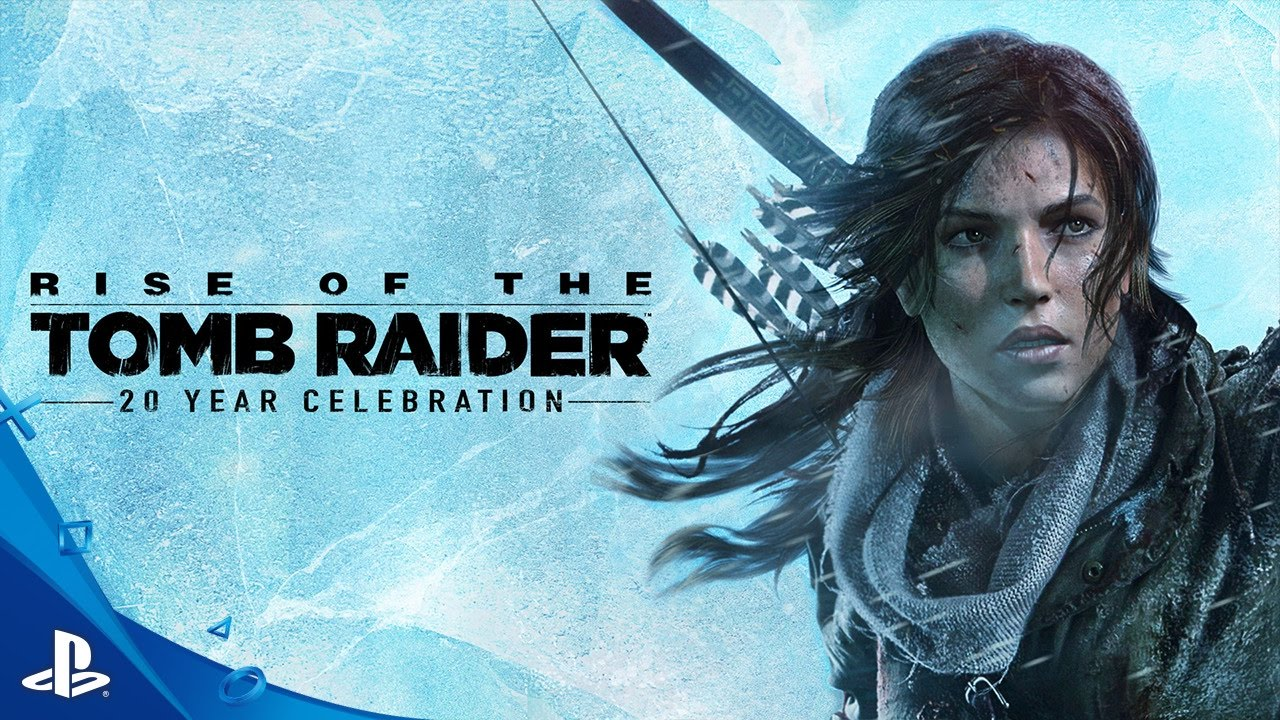 Rise Of The Tomb Raider 20 Year Celebration Launch Trailer Ps4