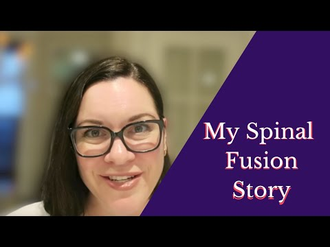 My Spinal Fusion Story | 10 Weeks