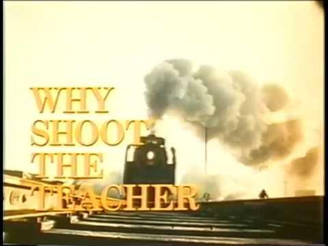 Why Shoot the Teacher (1977)