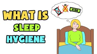 What is Sleep Hygiene | Explained in 2 min