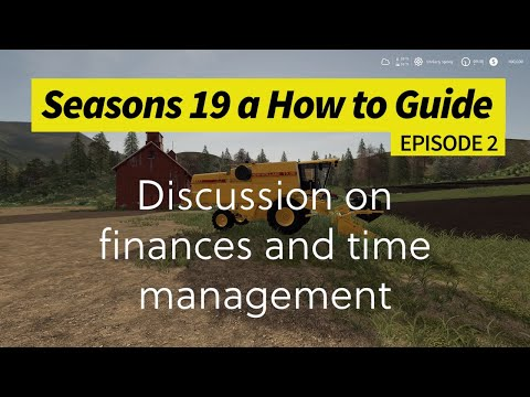 Seasons 19 - A How to Guide - Discussion on finances and time management