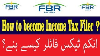 How to Become Income Tax Filer on FBR Iris in Pakistan