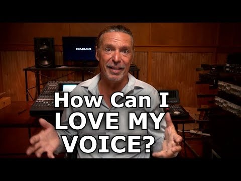 How Can I Love My Voice?   Ken Tamplin Vocal Academy