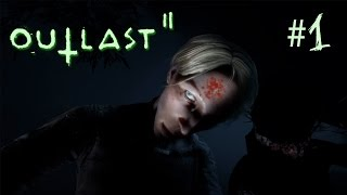 It Begins | Outlast 2 #1