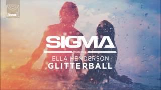Sigma ft. Ella Henderson - Glitterball (D