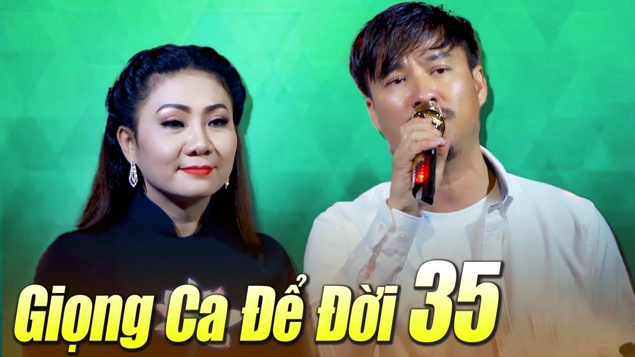 Liveshow Giọng Ca Để Đời 35 – Nhạc Vàng Hải Ngoại Xưa Buồn Tâm Trạng