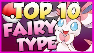 Top 10 Fairy Type Pokemon! Fairy Type Pokemon Facts, Stats, and Trivia!