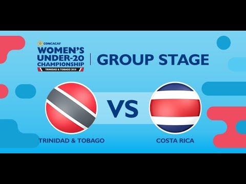 CU20W: Trinidad & Tobago vs. Costa Rica