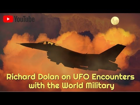 Richard Dolan on UFO Encounters with the World Military (Full video)