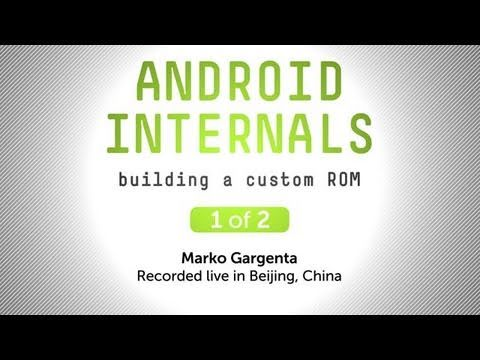 Tutorial: Android Internals -  Building a Custom ROM, Pt. 1 of 2