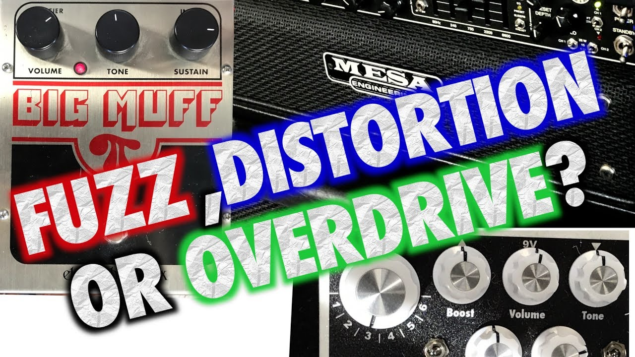 The Difference between Fuzz, Distortion and Overdrive