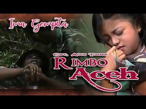 Ima Gempita ~ Rimbo Aceh Panyabuang Nyawo