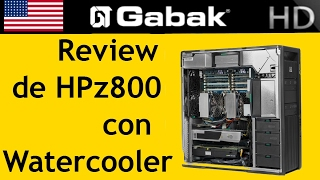 hp z800 review con water cooler computadora de escritorio vs workstation