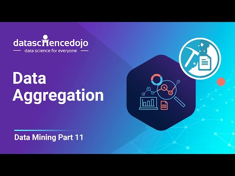 Introduction to Data Mining: Data Aggregation