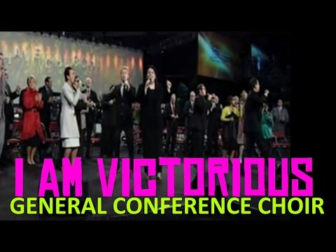 I am Victorious | General Conference Choir (ft. Cortt Chavis)
