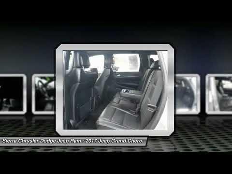 2017 Jeep Grand Cherokee SIERRA CHRYSLER DODGE JEEP RAM: MONROVIA, DUARTE,  AZUSA, GLENDORA, ARCADIA