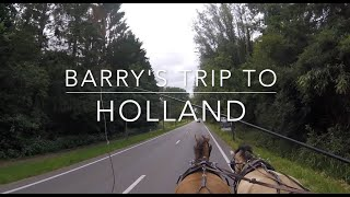 Download Barry's Trip to Holland!