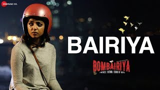 Bairiya (Video Song) | Bombairiya (2019)