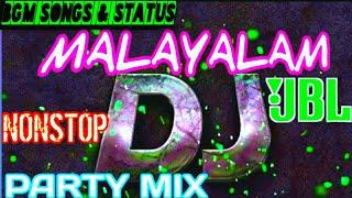 Malayalam DJ Remix NonStop Mix 2020🔥 | Car Music | Party Music 2020 BASS 1