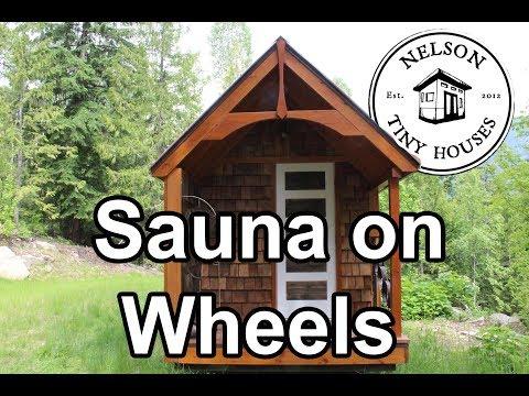 Nelson Tiny Houses Cute Sauna on Wheels