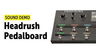 Headrush Pedalboard Sound Demo (no talking)