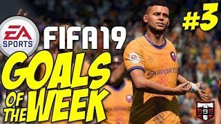 FIFA 19 - Top 10 Goals of the Week #3