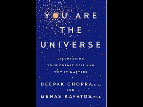 You are the Universe with Deepak Chopra