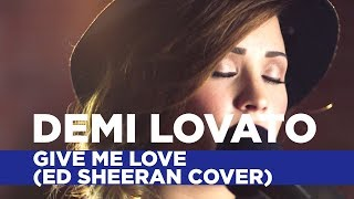 Repeat youtube video Demi Lovato - Give Me Love (Ed Sheeran Cover) (Capital FM Session)