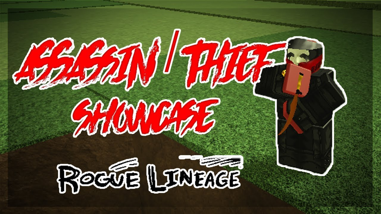Assassin Thief Class Showcase Rogue Lineage Roblox Youtube